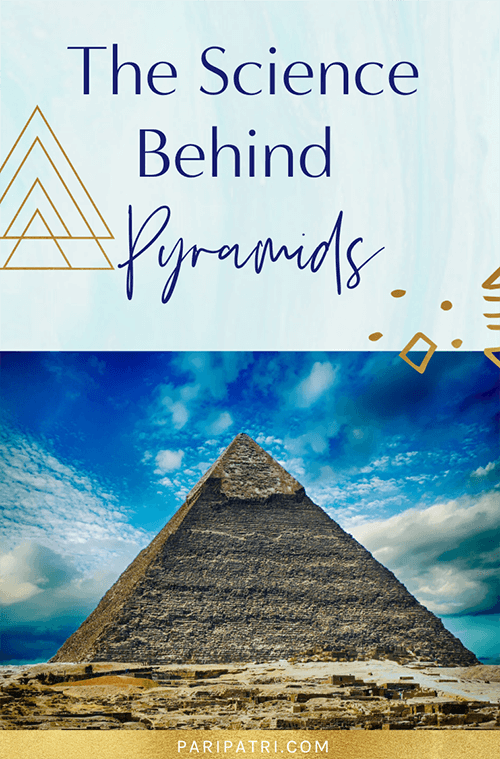 The science behind pyramids