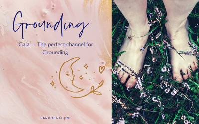 'Gaia' - The perfect channel for Grounding