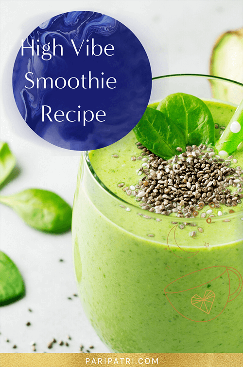 High Vibe Smoothie Recipe