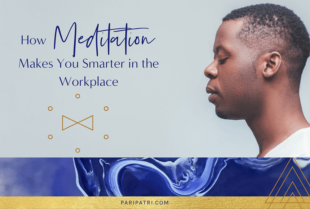 Meditation makes you smarter