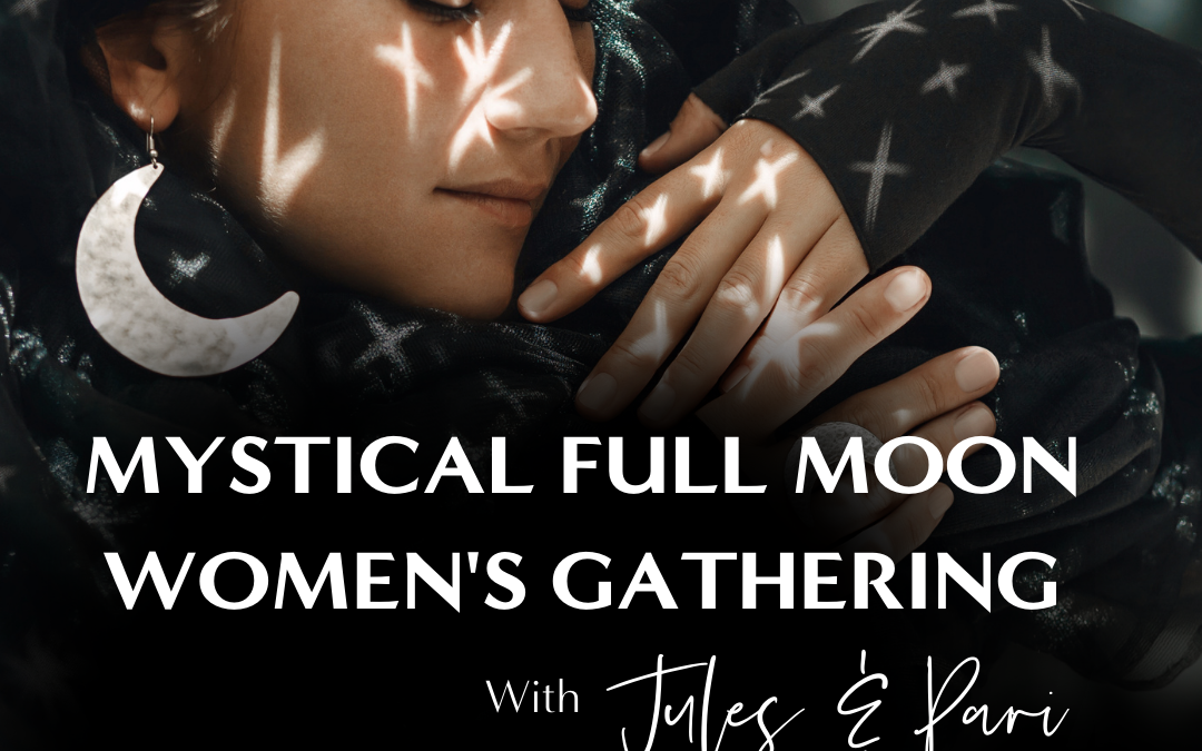 Mystical Full Moon Gathering Sep 26