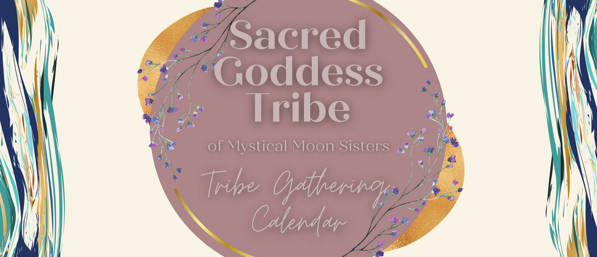 Sacred Goddess Tribe Gathering Calendar